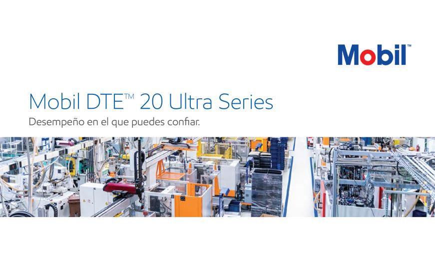 Mobil lanza al mercado Mobil DTE 20™ Ultra Series