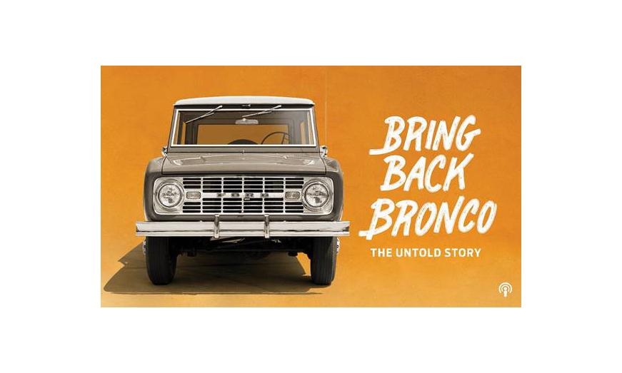"""¡Escucha ahora: """"Bring Back Bronco: """"The Untold Story""""! Ya está disponible el tercer episodio"""