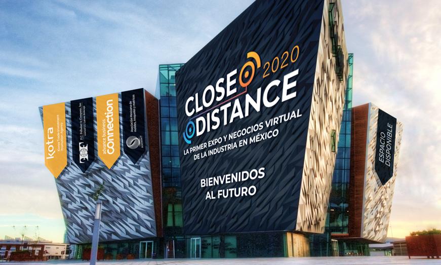 """Close Distance """"La Primer Expo y Negocios Virtual"""""""